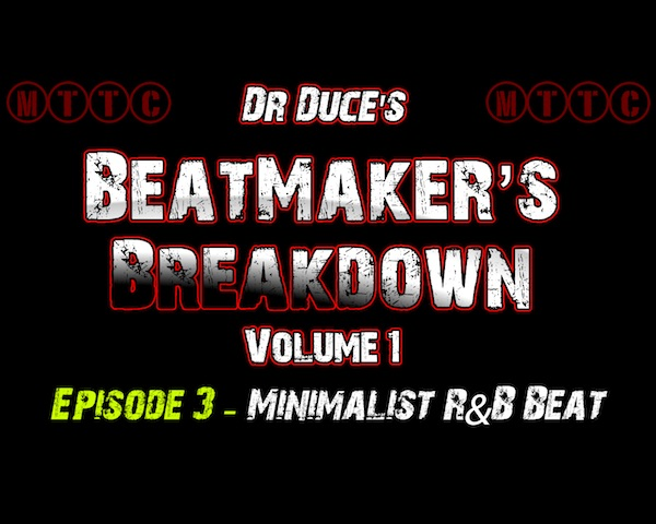 Logic Pro X Beat Makers Breakdown Volume 1