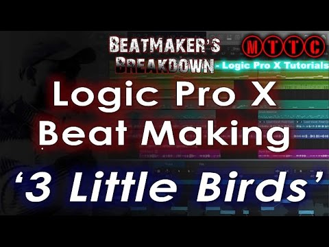 How to Make Beat in Logic Pro X – 3 Little Birds